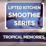 Smoothie Series: Tropical Memories – trooppinen smoothie by Tiina Strandberg